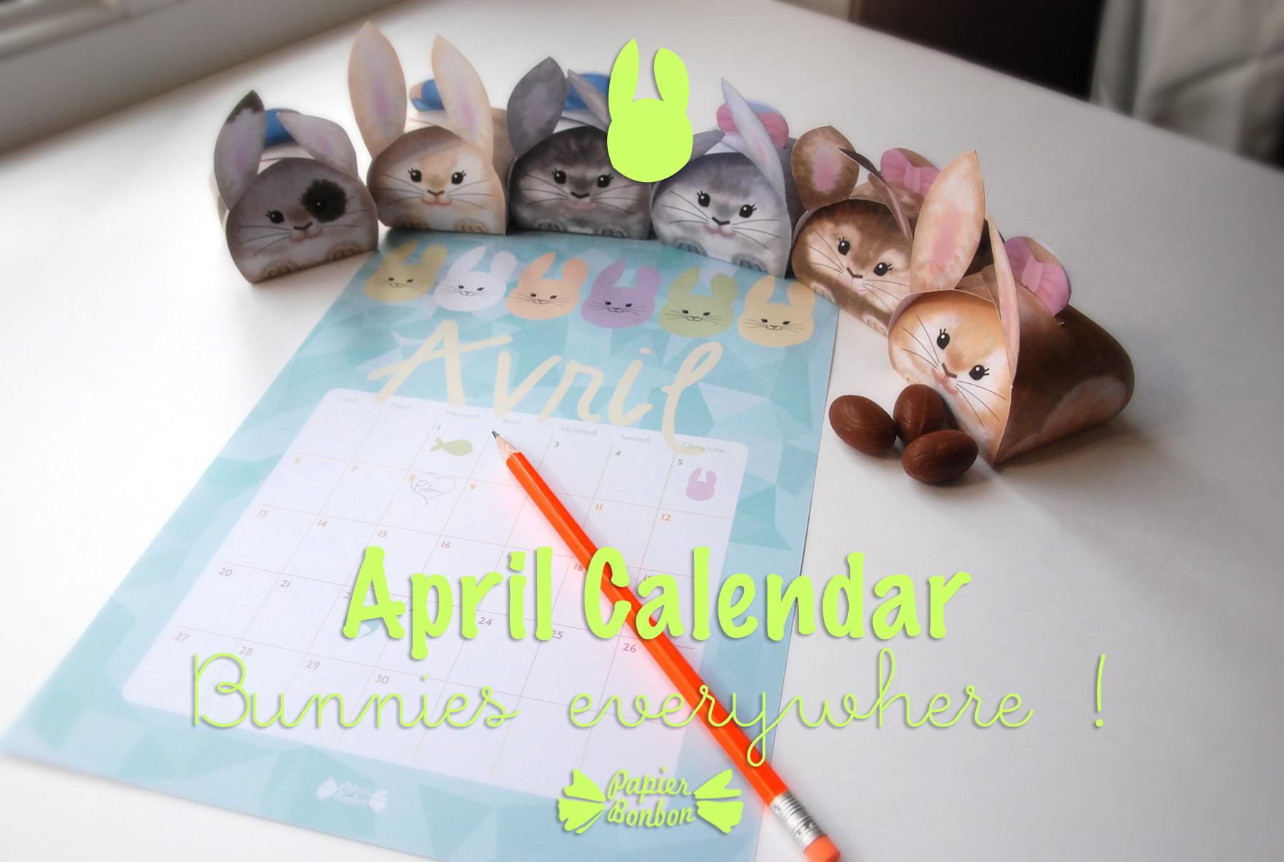 april 2015 calendar printable bunnies everywhere papier bonbon
